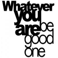 Dekosign Napis na ścianę whatever you are be good one czarny bgo1-1 (5902808710240)