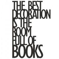 Napis na ścianę the best decoration is the... czarny tbd1-1 marki Dekosign