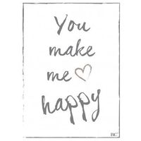 Plakat you make me happy marki Bastion collections