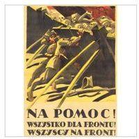 Plakat A3 - NA POMOC! WSZYSTKO DLA FRONTU! WSZYSCY NA FRONT! A3-GPlak1920-009