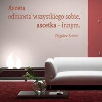 Deco-strefa – dekoracje w dobrym stylu Cytat: asceta odmawia wszystkiego sobie 1759 naklejka