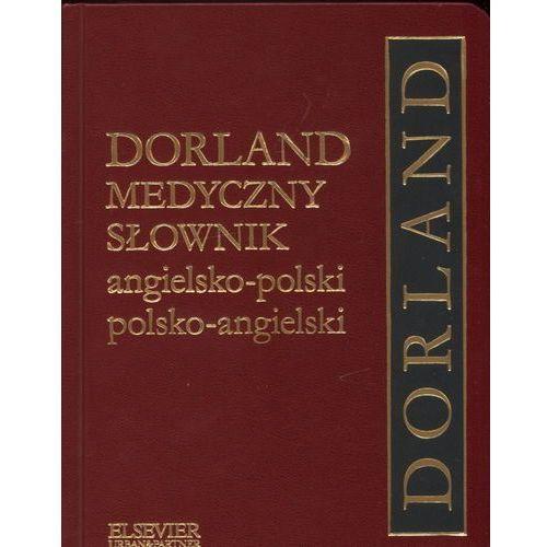Dorland Medyczny słownik angielsko-polski polsko-angielski, praca zbiorowa