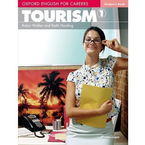 Oxford English for Careers Tourism 1 Student`s Book (2006)