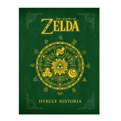 The Legend Of Zelda : Hyrule Historia (9781616550417)