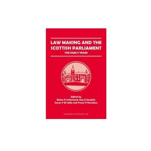 Law Making and the Scottish Parliament (9780748696765)