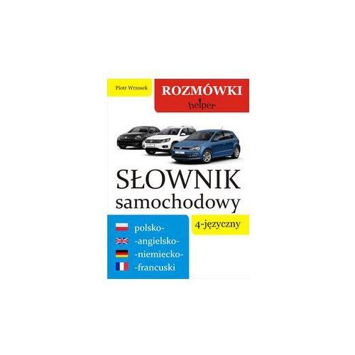 Słownik samochodowy 4-języczny polsko-angielsko-niemiecko-francuski - Wysyłka od 4,99 - porównuj ceny z wysyłką, oprawa kartonowa