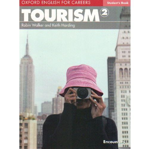 Oxford English for Careers: Tourism 2 Student's Book (podręcznik) (144 str.)