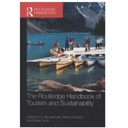 Routledge Handbook of Tourism and Sustainability