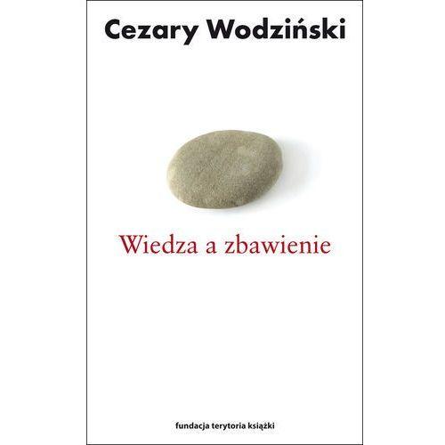 Wiedza a zbawienie, Fundacja Terytoria Książki
