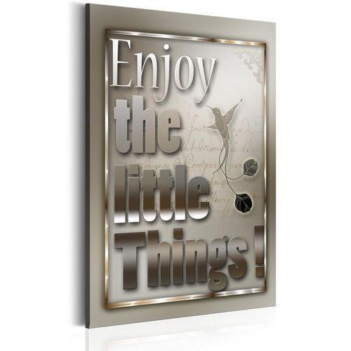 Obraz - cytaty motywujące - enjoy the little things bogata chata marki Artgeist