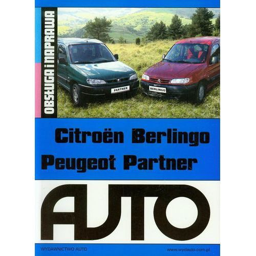 Citroen Berlingo Peugeot Partner. Obsługa i naprawa (344 str.)