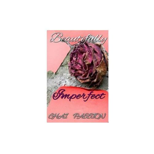 Beautifully Imperfect (9780978526757)