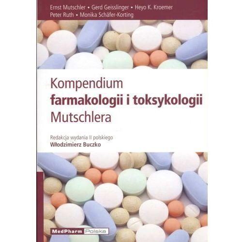 Kompendium farmakologii i toksykologii Mutschlera wydanie 2, oprawa miękka