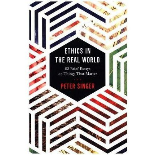 Ethics in the Real World (9780691172477)