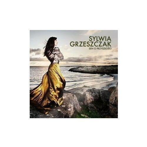 GRZESZCZAK, SYLWIA - SEN O PRZYSZLOSCI (CD+DVD) EMI Music 5099973063421 (5099973063421)