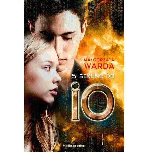 5 sekund do IO - Małgorzata Warda, oprawa miękka