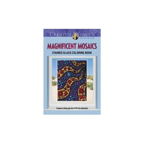 Creative Haven Magnificent Mosaics Stained Glass Coloring Book