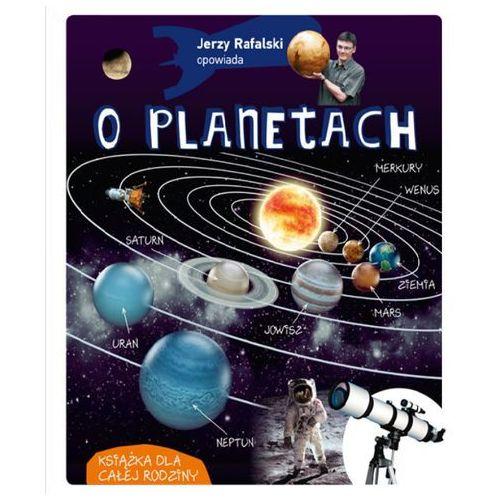 Jerzy Rafalski opowiada o planetach, oprawa twarda