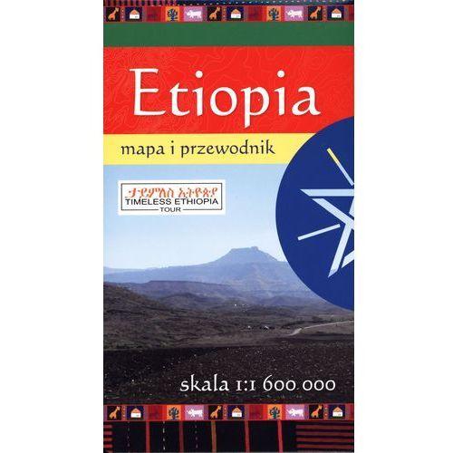 Etiopia. Mapa i przewodnik w skali 1:1 600 000 (ISBN 9788374757447)