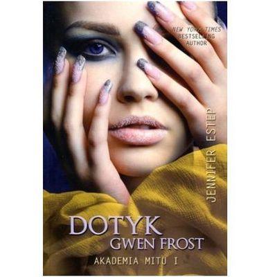 Dotyk Gwen Frost, Dreams