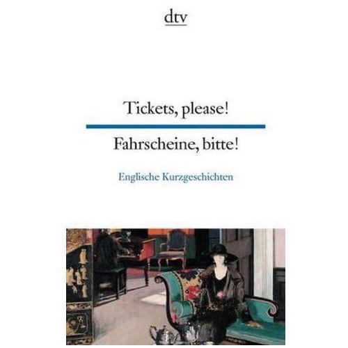 Fahrscheine, bitte! Englische Kurzgeschichten. Tickets, please! British Short Stories