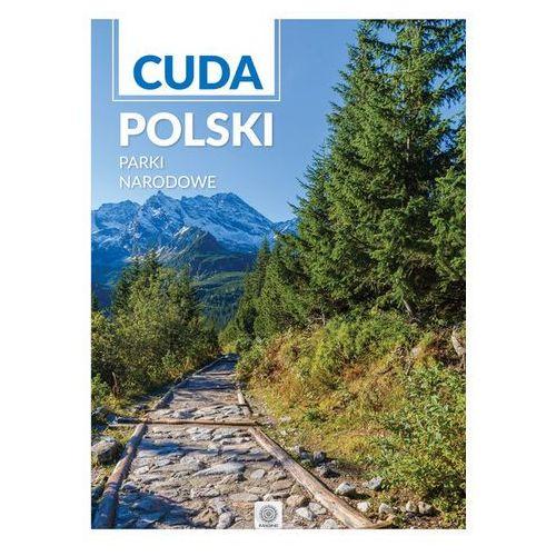 Cuda Polski Parki Narodowe - Wysyłka od 3,99 - porównuj ceny z wysyłką, praca zbiorowa