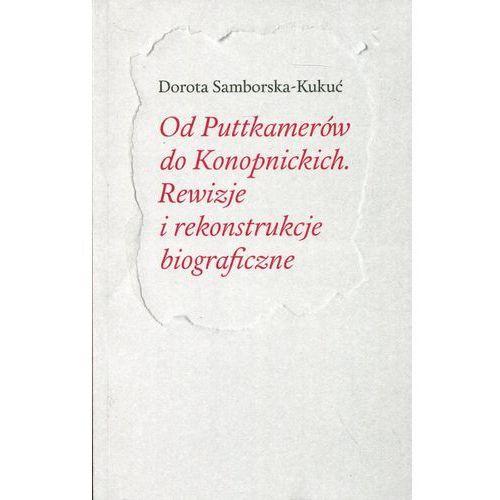 Od Puttkamerów do Konopnickich (2016)