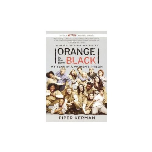 Orange Is the New Black: My Year in a Women's Prison (9780606351263)