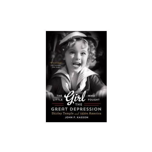 Little Girl Who Fought the Great Depression - Shirley Temple and 1930s America