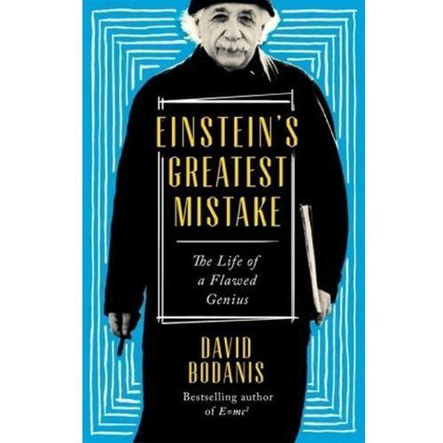 Einstein's Greatest Mistake