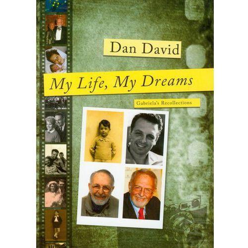 My Life My Dreams, David Dan