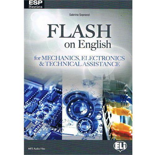 Flash on English for Mechanics, Electronics & Technical Assistance (9788853614490)