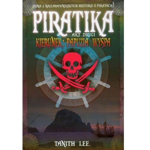 Piratika. Akt drugi (320 str.)