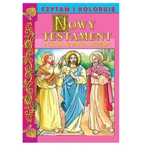 Praca zbiorowa Nowy testament poznaję pana jezusa (9788375688283)