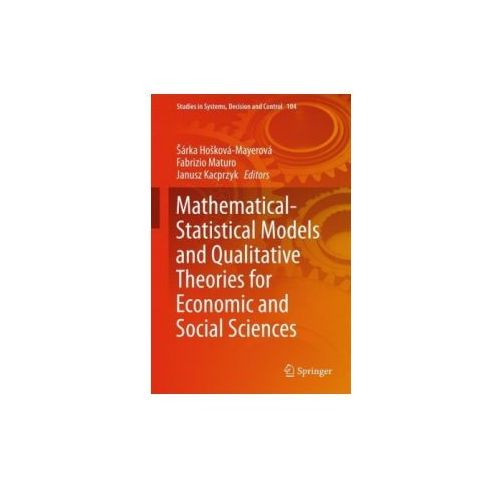 Mathematical-Statistical Models and Qualitative Theories for Economic and Social Sciences