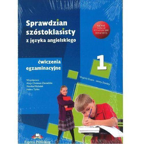 Sprawdzian 6-klasisty. Ćwiczenia egzaminacyjne. Część 1, 2, 3 (Answer Key) + zakładka do książki GRATIS, Jenny Dooley, Virginia Evans