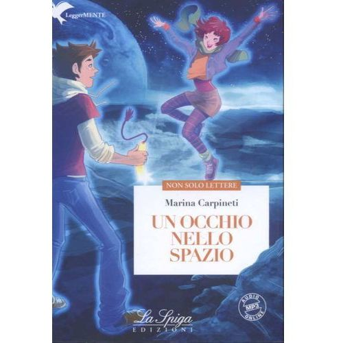 ELI LeggerMENTE - Un Occhio Nello Spazio + Audio MP3 (opr. miękka)