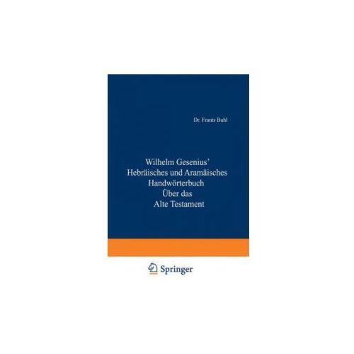 Hebr isches Und Aram isches Handw rterbuch ber Das Alte Testament (9783642493942)