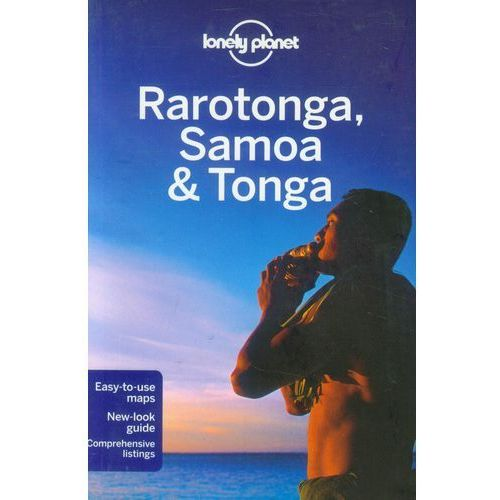 Rarotonga, Samoa & Tonga Lonely Planet Region Guide (264 str.)