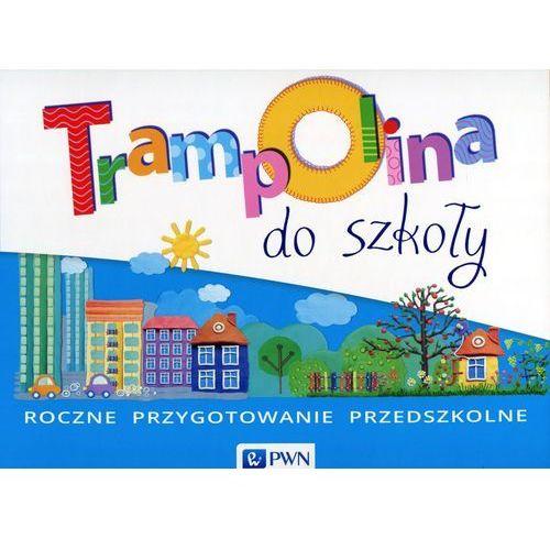 Trampolina do szkoły Box Roczne przygotowanie przedszkolne Edukacja przedszkolna - Kozyra Beata, Zbąska Magdalena