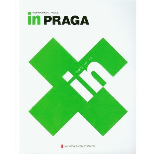 In Praga. Przewodnik. City Guide, oprawa miękka