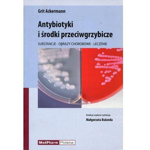 Antybiotyki i środki przeciwgrzybicze (594 str.)