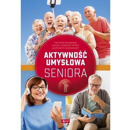 Ćwiczenia umysłowe dla seniorów - Radamski Dawid, Jędrasiak Katarzyna, Cieśla Roman, Dragon