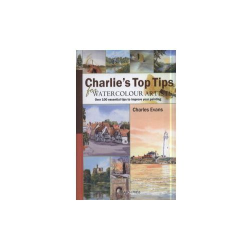 Charlie's Top Tips for Watercolour Artists (9781844484713)