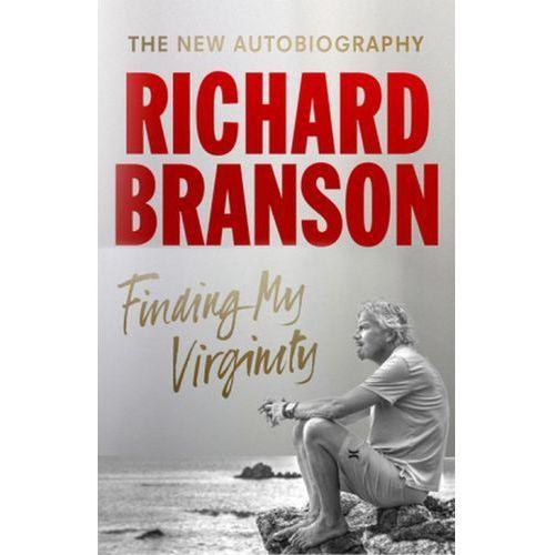 Finding My Virginity - Richard Branson DARMOWA DOSTAWA KIOSK RUCHU (9780753556122)