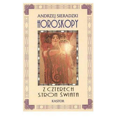 HOROSKOPY Z CZTERECH STRON ŚWIATA Sieradzki Andrzej (839197474X)