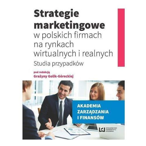 Strategie marketingowe w polskich firmach (2016)
