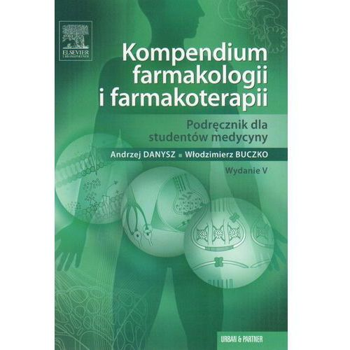 Kompendium farmakologii i farmakoterapii, pozycja wydana w roku: 2012