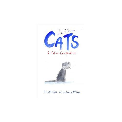 Fenella Smith, The Brothers McLeod - Cats (9781910931363)