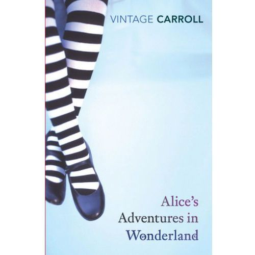 Alices Adventures in Wonderland and Through the Looking Glass, Carroll, Lewis